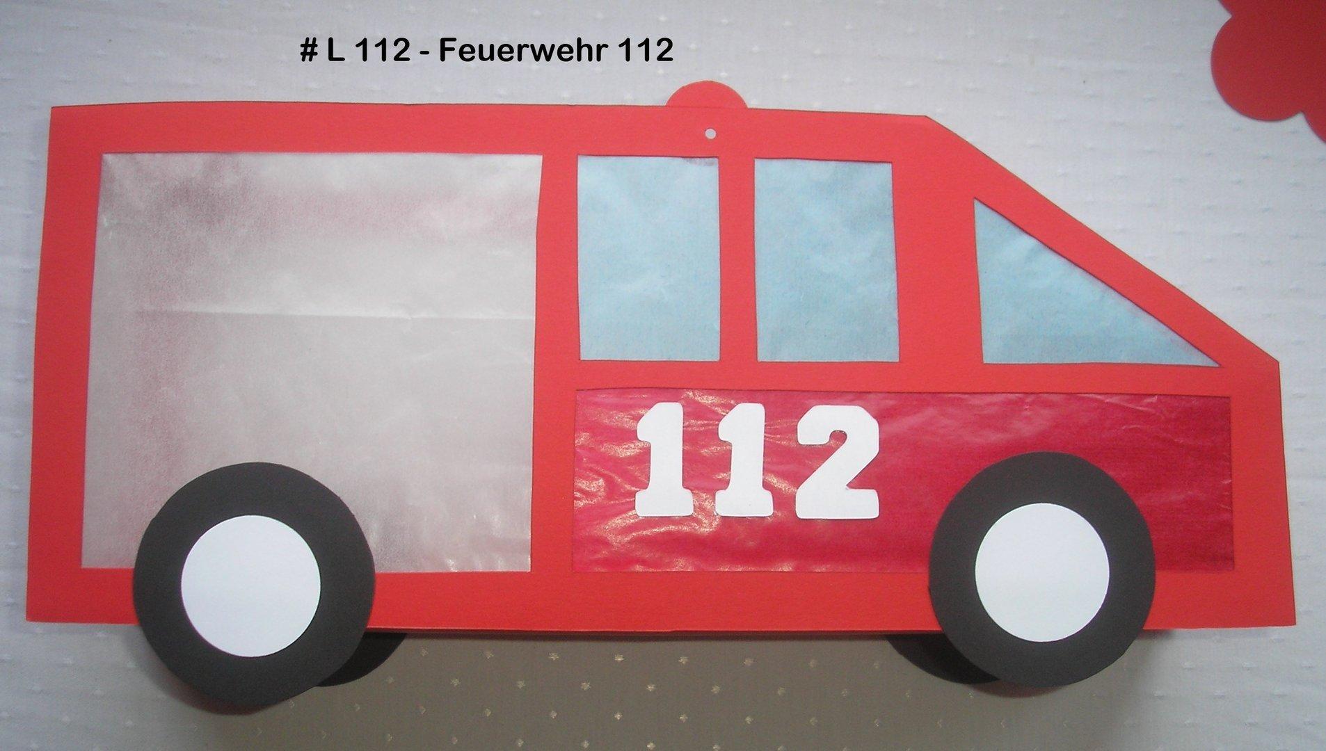 Anleitung Laterne Feuerwehr 112 Versch Größen Bastelkönigin